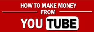 YouTube: The Easiest Way To Make Money From Home